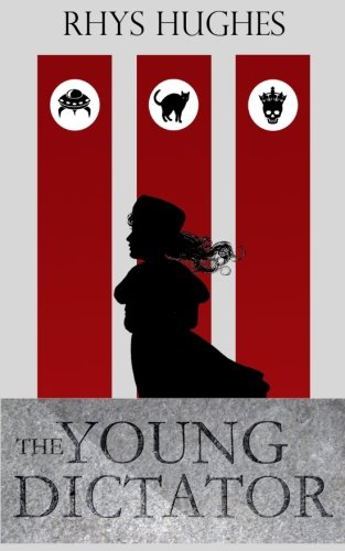 9780957459830: The Young Dictator