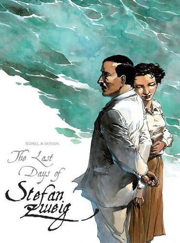 9780957462472: The Last Days of Stefan Zweig