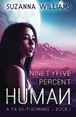 9780957466227: Ninety-Five Percent Human