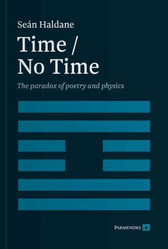 9780957466906: Time / No Time: The Paradox of Poetry and Physics