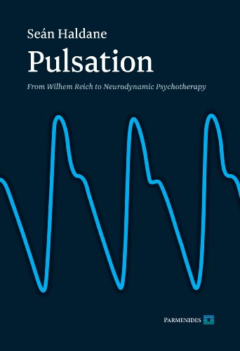 9780957466920: Pulsation: From Wilhelm Reich to Neurodynamic Psychotherapy