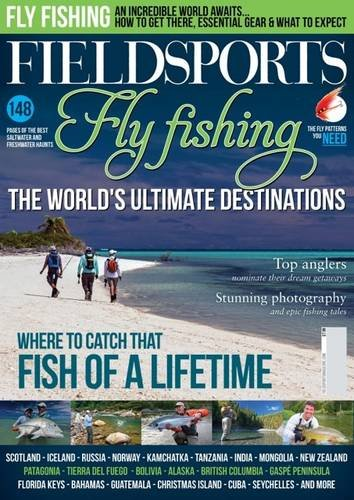 9780957467729: Fieldsports: the World's Ultimate Fly Fishing Destinations