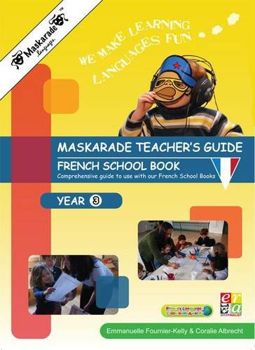 Maskarade Teacher's Guide - Year 3/ Le Petit Quinquin: Teacher's Guide for French ...