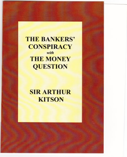 9780957471405: The Bankers' Conspiracy: With the Money Question
