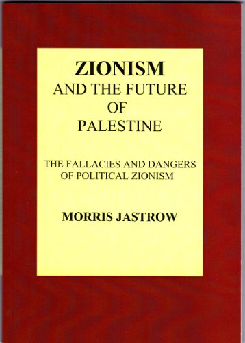 9780957471412: Zionism and the Future of Palestine