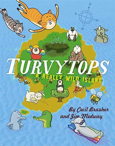 9780957471740: Turvytops: A Really Wild Island