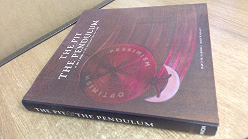 9780957471900: The Pit & the Pendulum: A Menagerie of Speculative Follies