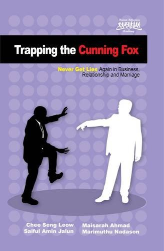 9780957476288: Trapping the Cunning Fox: Never Get Lies Again in Business, Relationship and Marriage (Body Language Series)