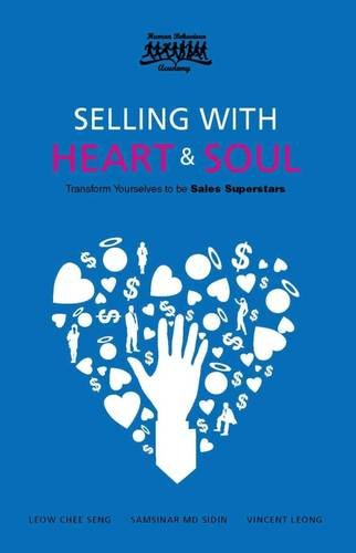 9780957476295: Selling with Heart and Soul: Transform Yourselves to be Sales Superstar (Body Language Series)