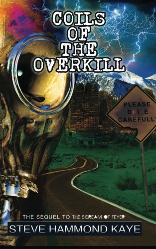 9780957479548: Coils Of The Overkill