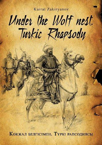 9780957480728: Under the Wolf's Nest: A Turkic Rhapsody