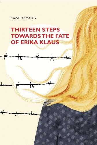 9780957480766: Thirteen Steps Towards the Fate of Erika Klaus