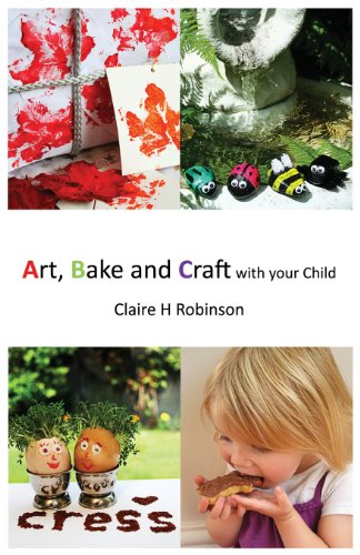 9780957480902: Art, Bake and Craft with Your Child
