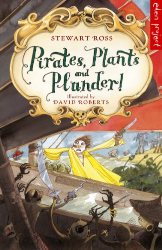 9780957490703: Pirates, Plants And Plunder!