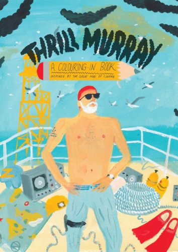 Thrill Murray A Coloring Book By Mike Coley