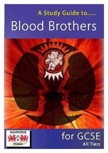 9780957493544: A Study Guide to Blood Brothers for GCSE: All Tiers
