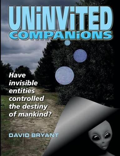 Uninvited Companions: David Bryant