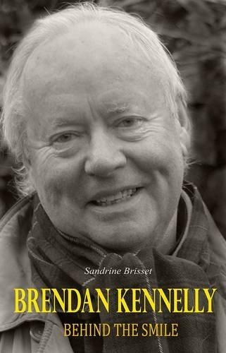 9780957494701: Brendan Kennelly: Behind the Smile
