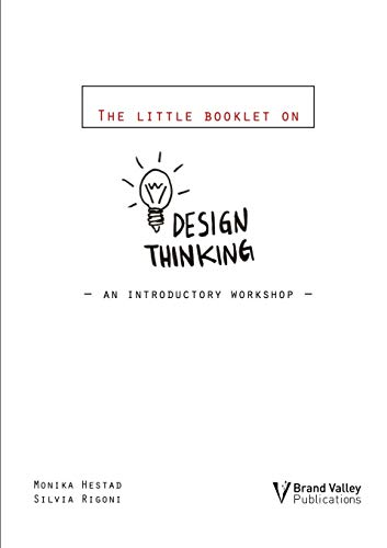 9780957495807: The Little Booklet on Design Thinking: An Introductory Workshop