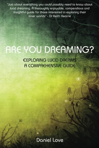 9780957497702: Are You Dreaming?: Exploring Lucid Dreams: A Comprehensive Guide