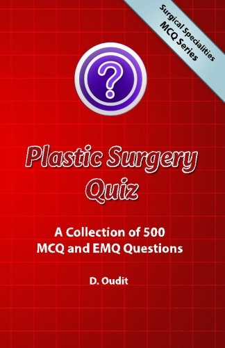 9780957499638: Plastic Surgery Quiz: A Collection of 500 MCQ and EMQ Questions (Surgical Specialities MCQ Series)