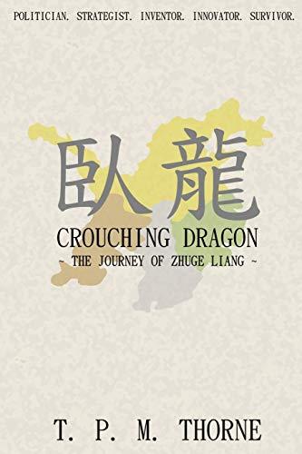 9780957500419: Crouching Dragon: The Journey of Zhuge Liang