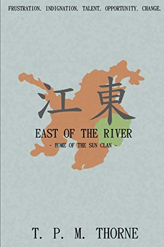 9780957500464: East of the River: Home of the Sun Clan