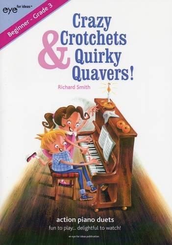 9780957501225: Crazy Crotchets & Quirky Quavers: Action Piano Duets