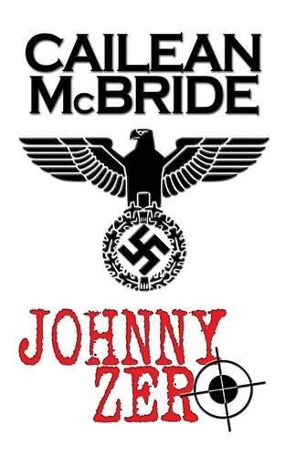 9780957501812: Johnny Zero