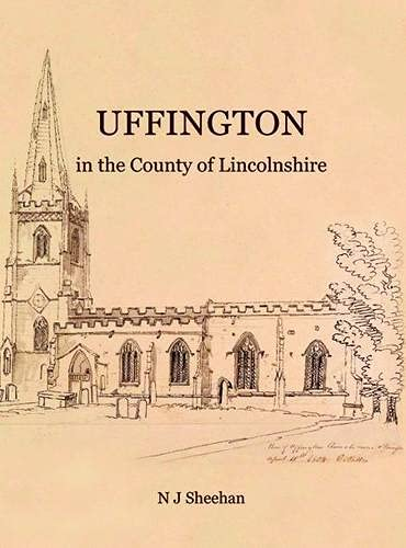 9780957503823: Uffington in the County of Lincolnshire