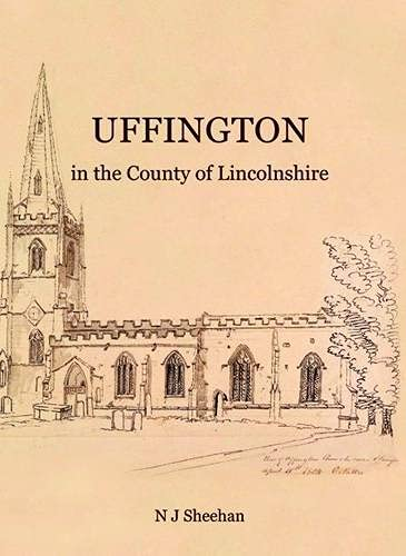 9780957503830: Uffington in the County of Lincolnshire