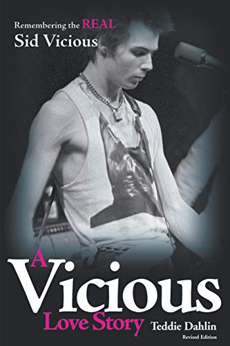 9780957517004: A Vicious Love Story: Remembering the Real Sid Vicious