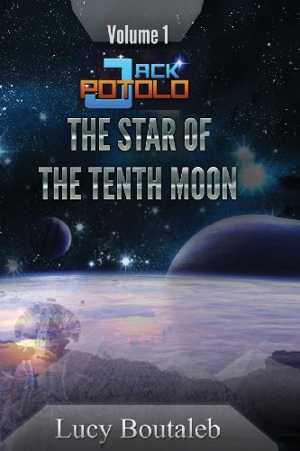 9780957517752: Jack POTOLO: The Star of the Tenth Moon (Volume 1)