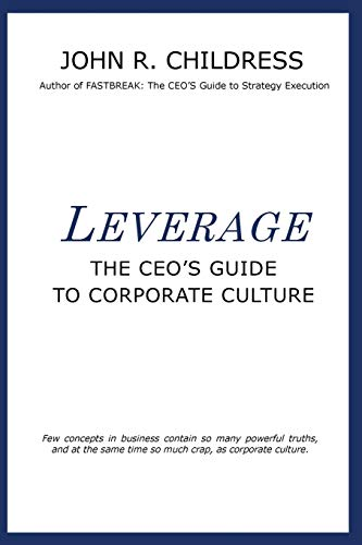 9780957517974: Leverage: The CEO's Guide to Corporate Culture