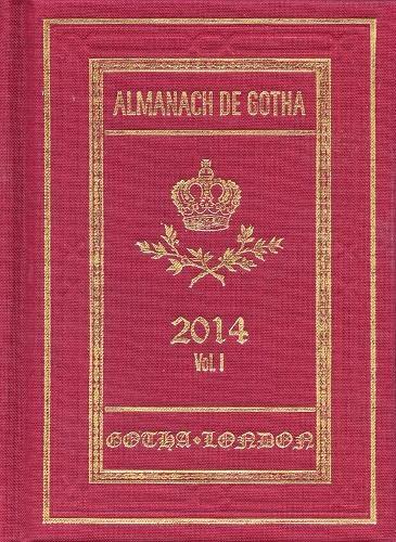 9780957519848: Almanach de Gotha 2014: Volume I Parts I & II
