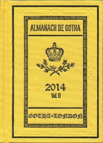 Almanach de Gotha 2014 - Volume II Part III (Hardback) - John James