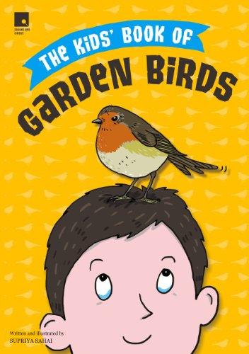 Kids' Book of Garden Birds: Supriya, Sahai