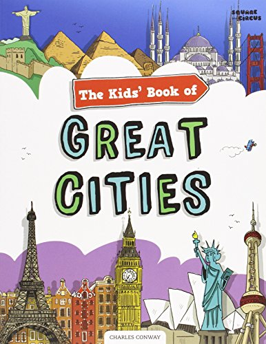 9780957533738: The Kids' Book of Great Cities (Kids Books)