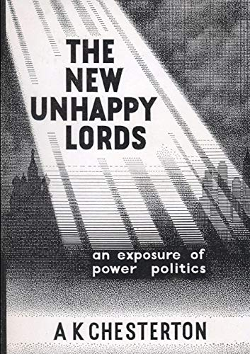 9780957540323: The New Unhappy Lords