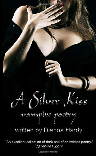 9780957540446: A Silver Kiss: (Vampire Poetry)