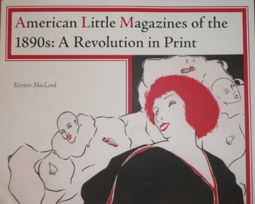 9780957542105: American Little Magazines of the 1890s: A Revolution in Print