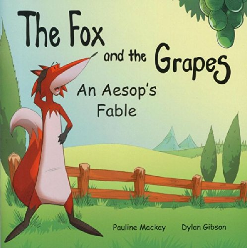 9780957542778: The Fox and the Grapes