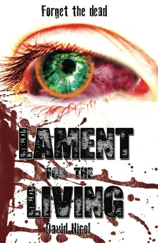 Lament for the Living: Nicol, David