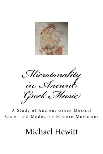 9780957547018: Microtonality in Ancient Greek Music
