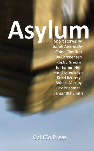 Asylum: Abernethy, Sarah, Charlton, Chloe, Christensen, Pia, Groom, Kirstie, Hill, Katharine, ...