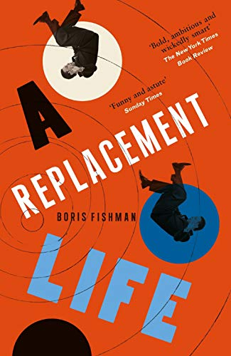 9780957548893: A Replacement Life
