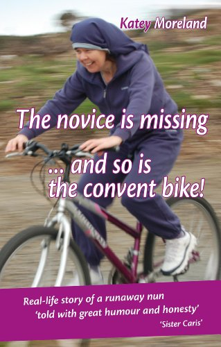 9780957549401: The Novice is Missing ... and So is the Convent Bike!