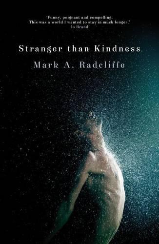 9780957549739: Stranger Than Kindness