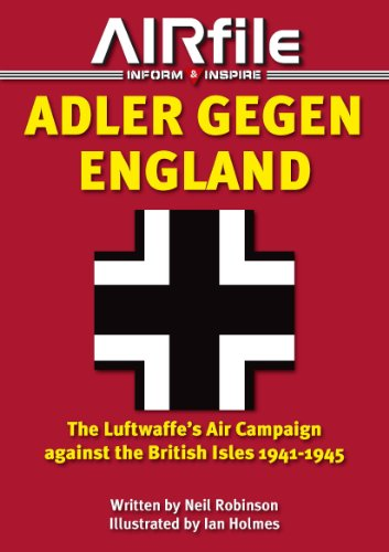 9780957551305: Adler Gegen England: The Luftwaffe's Air Campaign against the British Isles 1941-45 (Camouflage and Markings)