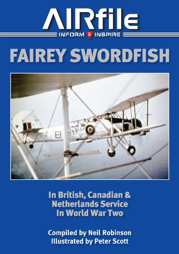 9780957551312: Fairey Swordfish: In British, Canadian and Netherlands Service in World War Two (Camouflage and Markings)